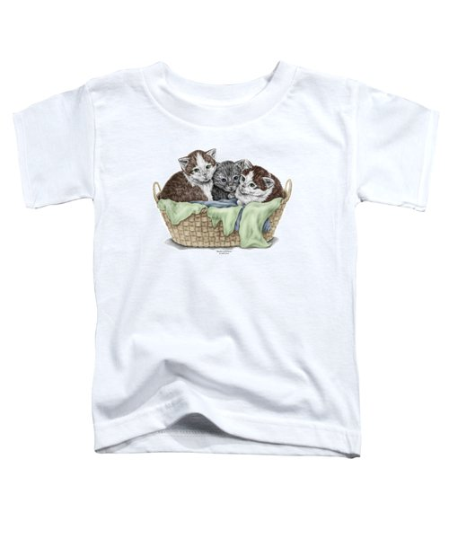 Basket Of Kittens - Cats Art Print Color Tinted Toddler T-Shirt