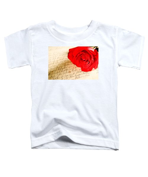Red Rose Over A Hand Written Letter Toddler T-Shirt