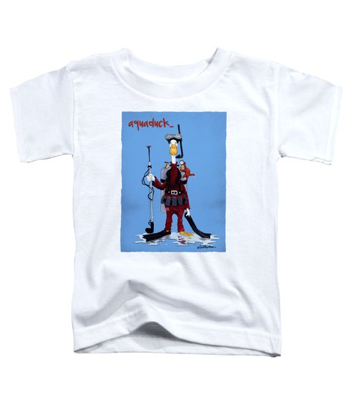 Aquaduck... Toddler T-Shirt