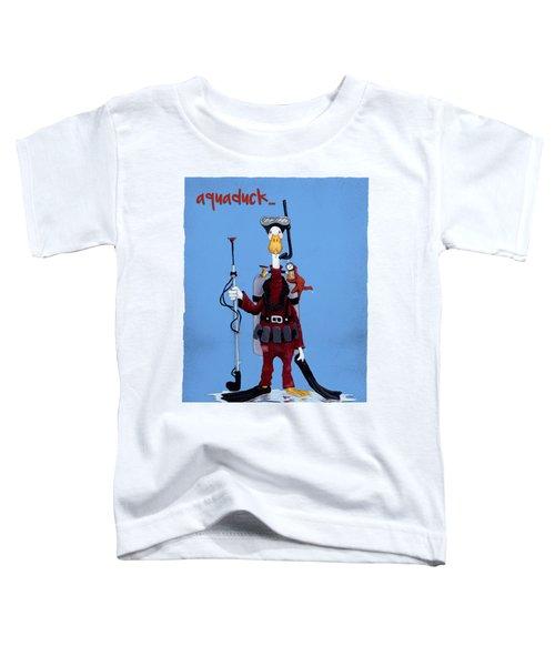 Aquaduck... Toddler T-Shirt