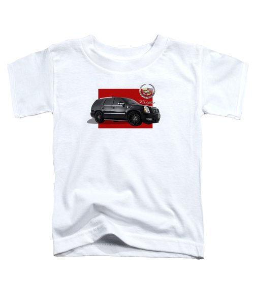 Cadillac Escalade With 3 D Badge  Toddler T-Shirt by Serge Averbukh