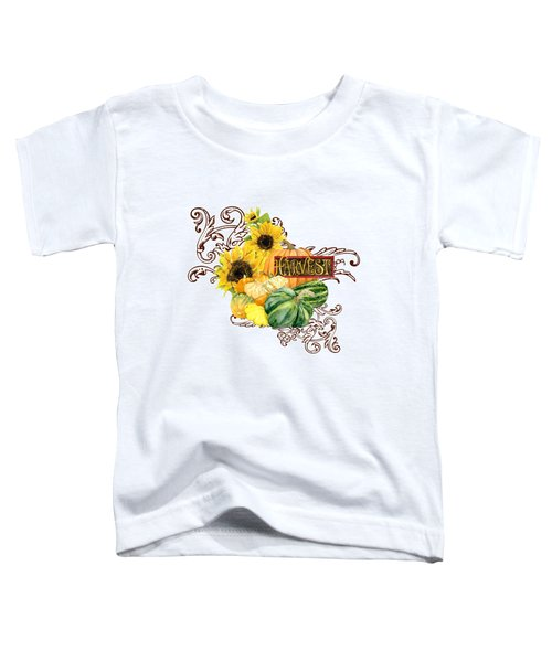 Celebrate Abundance - Harvest Fall Pumpkins Squash N Sunflowers Toddler T-Shirt