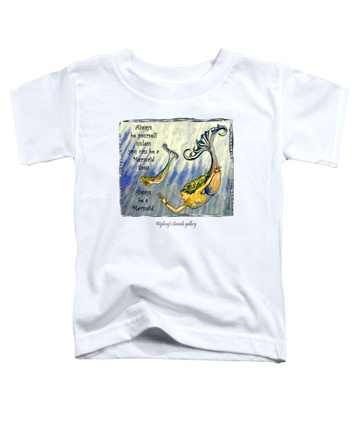 Mermaid Toddler T-Shirt by W Gilroy