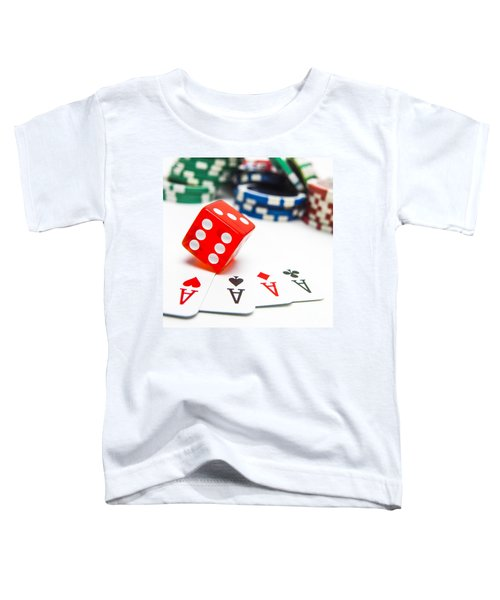 Four Aces And Gambling Toddler T-Shirt