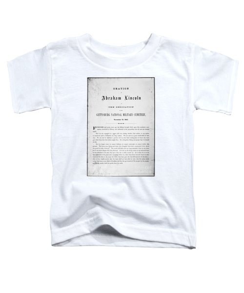 Gettysburg Address, 1863 Toddler T-Shirt