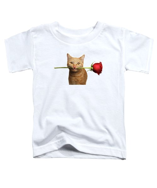 Portrait Of Ginger Cat Brought Rose As A Gift Toddler T-Shirt