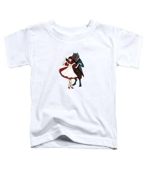 A Dangerous Dance Red Hood And The Wolf Art Print Toddler T-Shirt