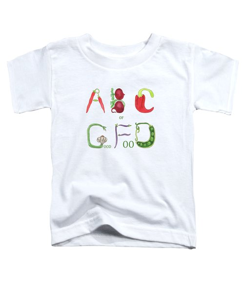 Abc Of Good Food Toddler T-Shirt