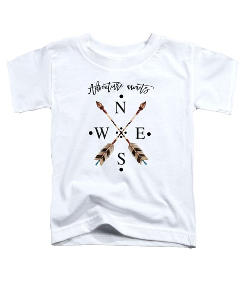 Toddler T-Shirt featuring the digital art Adventure Waits Typography Arrows Compass Cardinal Directions by Georgeta Blanaru