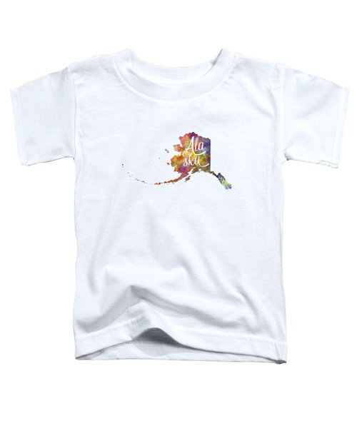 Alaska Us State In Watercolor Text Cut Out Toddler T-Shirt