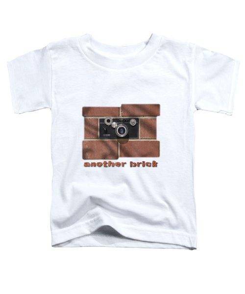 Another Brick . . 2 Toddler T-Shirt