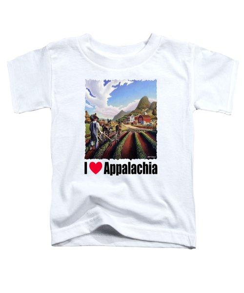 I Love Appalachia - Appalachian Farmer Cultivating Peas - Farm Landscape Toddler T-Shirt