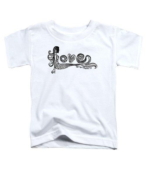Mermaid Love Toddler T-Shirt