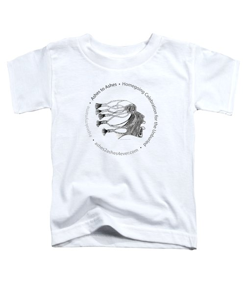 Ashes To Ashes Speak My Name Seal Toddler T-Shirt by Shirley Whitaker