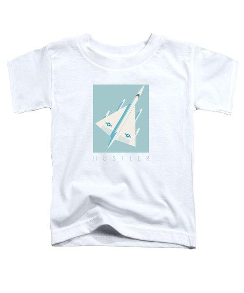 B-58 Hustler Supersonic Jet Bomber - Sky Toddler T-Shirt