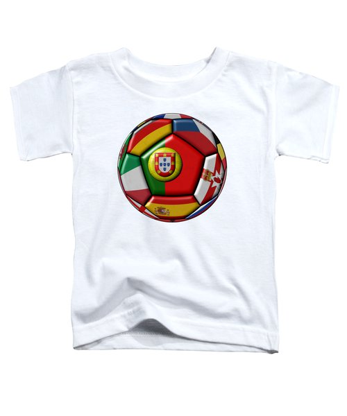 Ball With Flag Of Portugal In The Center Toddler T-Shirt