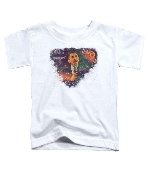 Barack Obama Quote Digital Cosmic Artwork Toddler T-Shirt by Georgeta Blanaru