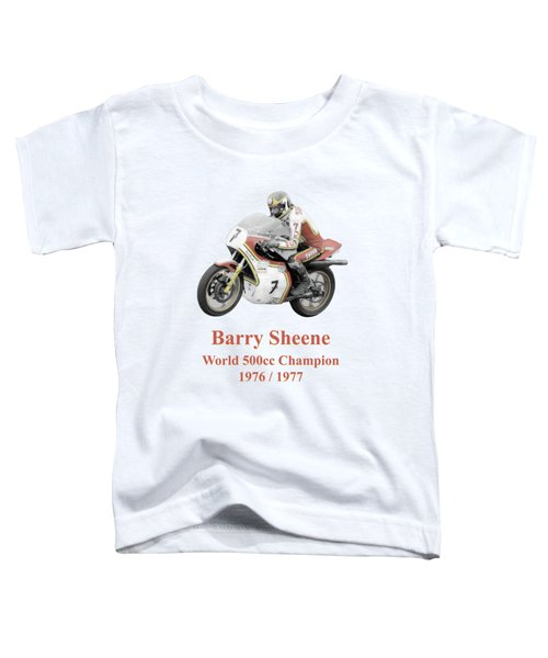Barry Sheene 2, The Hand Tinted Version Toddler T-Shirt