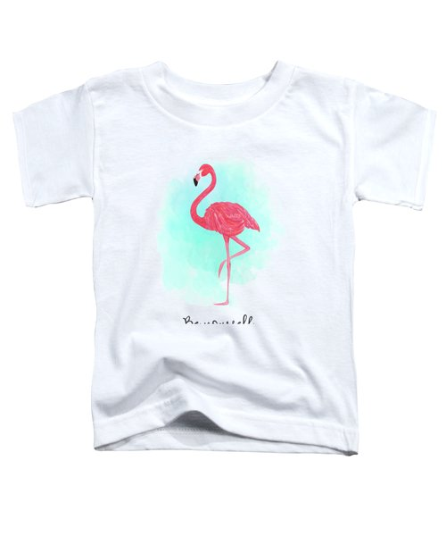 Be Yourself Flamingo Print Toddler T-Shirt by Donna Gilbert
