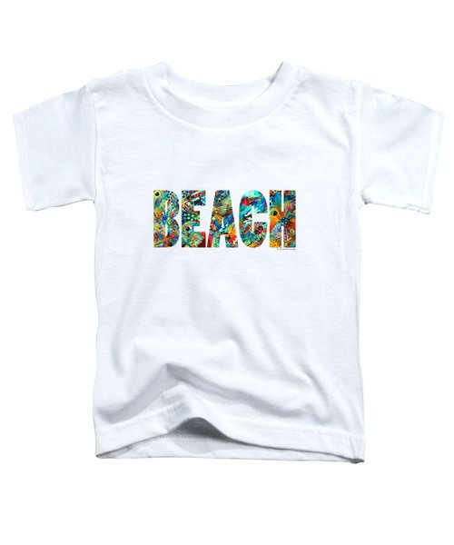 Beach Art - Beachy Keen - By Sharon Cummings Toddler T-Shirt by Sharon Cummings