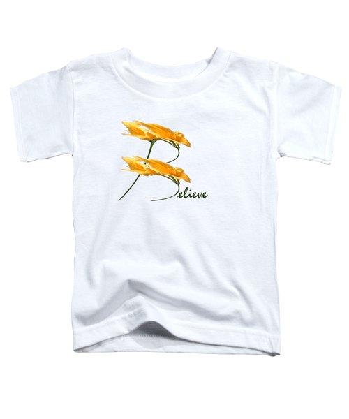 Believe Shirt Toddler T-Shirt
