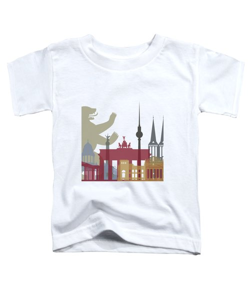 Berlin Skyline Poster Toddler T-Shirt by Pablo Romero
