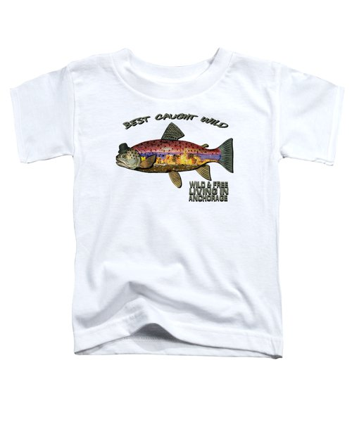 Fishing - Best Caught Wild On Light Toddler T-Shirt