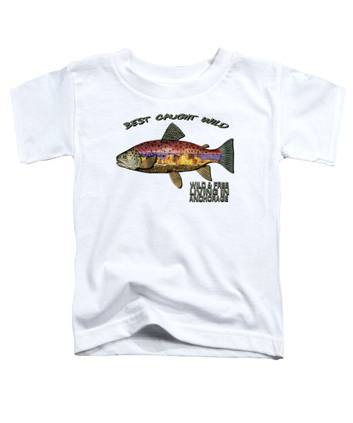Fishing - Best Caught Wild - On Light No Hat Toddler T-Shirt