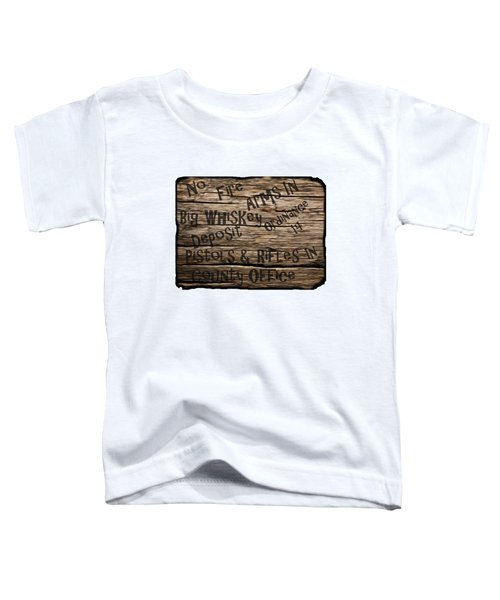 Big Whiskey Fire Arm Sign Toddler T-Shirt