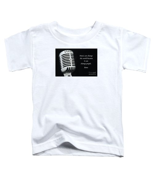 Bono On Music Toddler T-Shirt