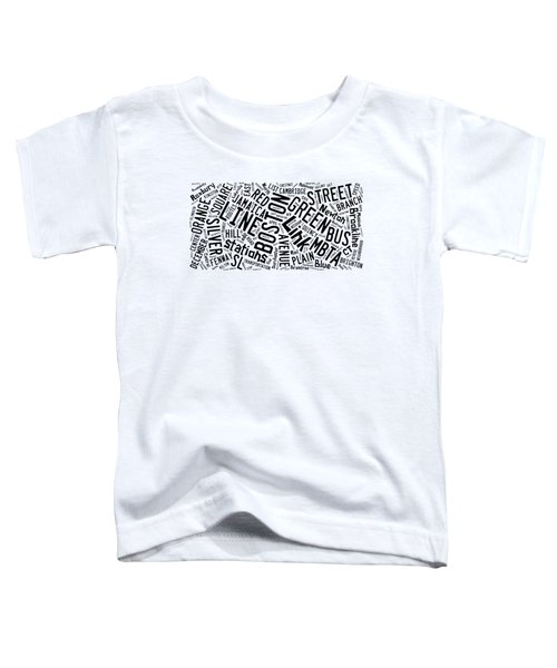 Boston Subway Or T Stops Word Cloud Toddler T-Shirt by Edward Fielding