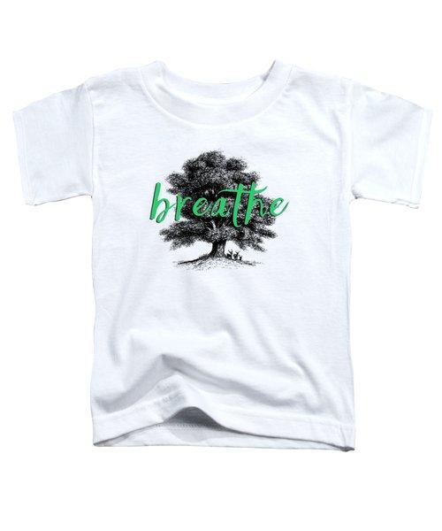 Breathe Shirt Toddler T-Shirt by Edward Fielding