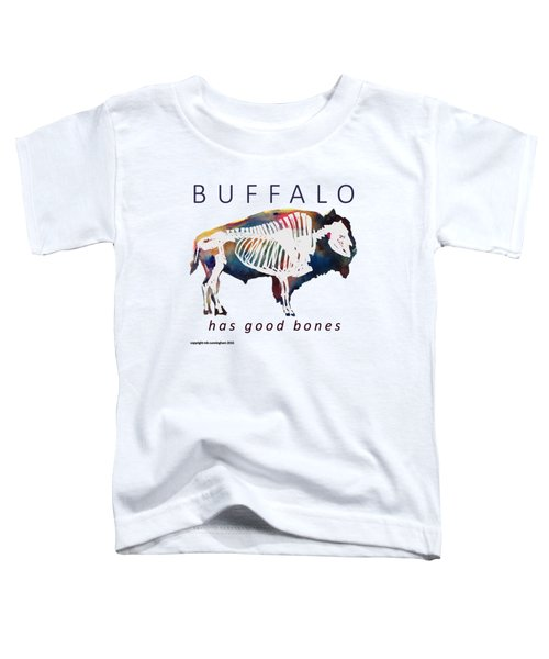Buffalo Has Good Bones Toddler T-Shirt by Marybeth Cunningham
