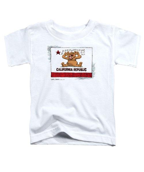 California Budget La La La Toddler T-Shirt