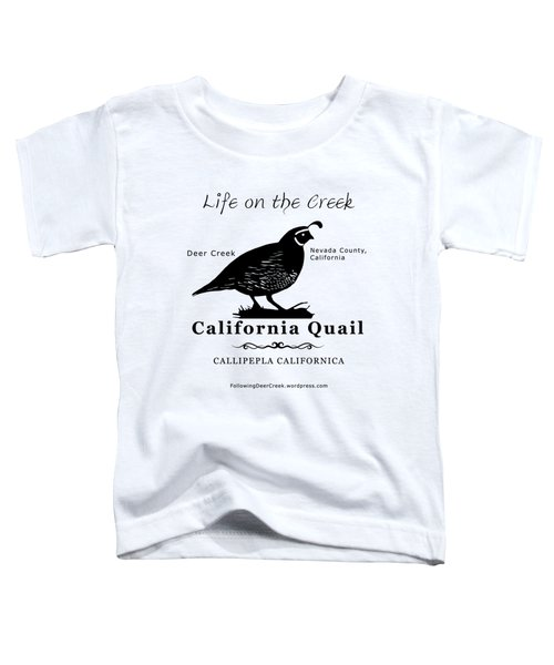 California Quail - White Toddler T-Shirt