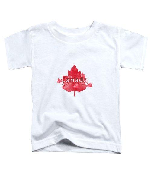 Canada Proud Toddler T-Shirt by Kathleen Sartoris