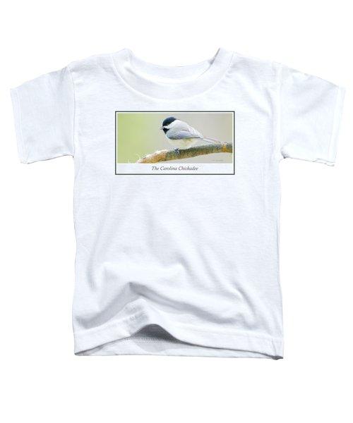 Carolina Chickadee, Animal Portrait Toddler T-Shirt