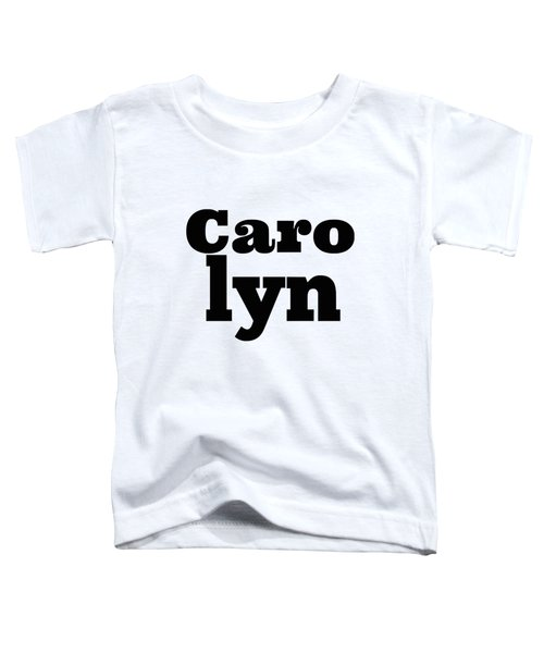 Carolyn Toddler T-Shirt