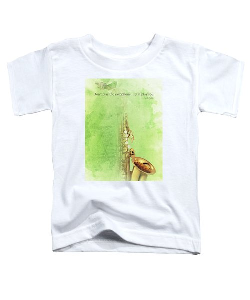 Charlie Parker Saxophone Green Vintage Poster And Quote, Gift For Musicians Toddler T-Shirt