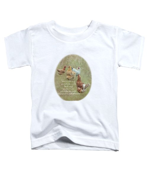 Chickens With Attitude On A Transparent Background Toddler T-Shirt