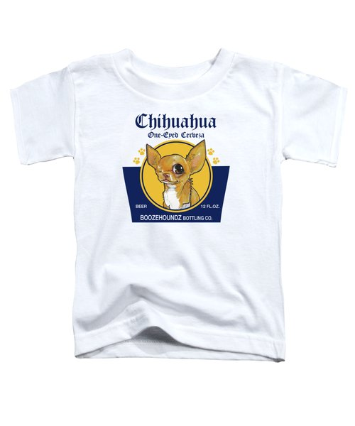 Chihuahua One-eyed Cerveza Toddler T-Shirt by John LaFree