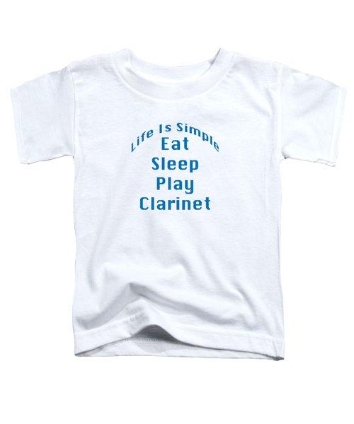 Clarinet Eat Sleep Play Clarinet 5512.02 Toddler T-Shirt