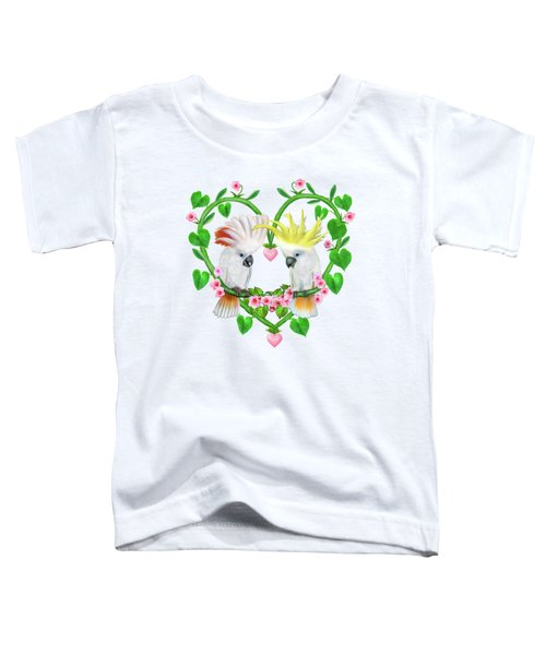 Cockatoos Of The Heart Toddler T-Shirt by Glenn Holbrook