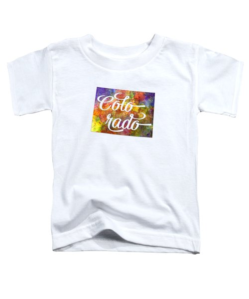 Colorado Us State In Watercolor Text Cut Out Toddler T-Shirt