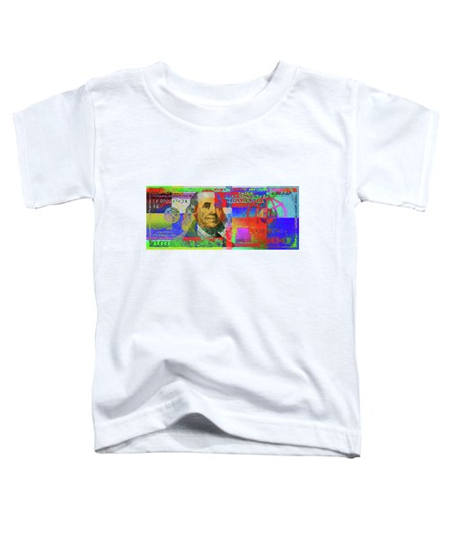 Colorized One Hundred U.s. Dollar Bill - Neo-expressionist $100 U S D Toddler T-Shirt