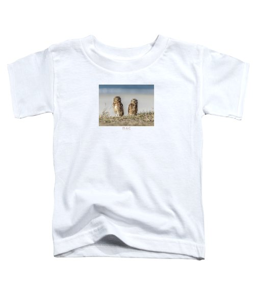 Coruja Buraqueira-praia Do Forte Toddler T-Shirt