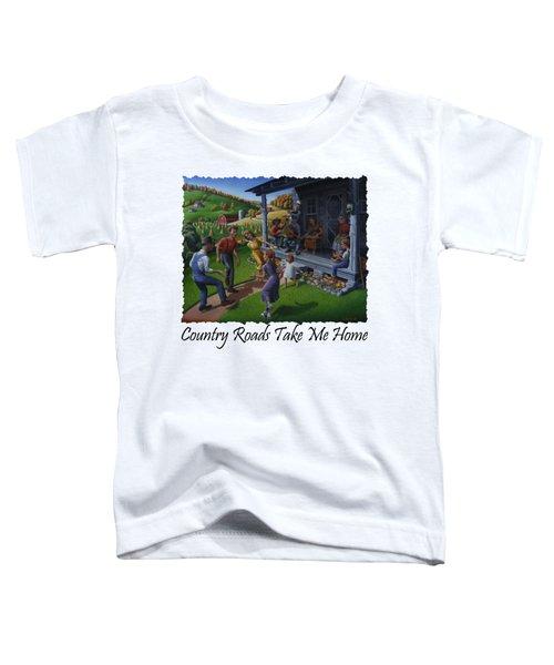 Country Roads Take Me Home T Shirt - Appalachian Mountain Music Toddler T-Shirt