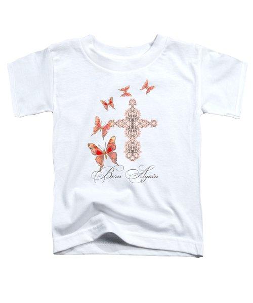 Cross Born Again Christian Inspirational Butterfly Butterflies Toddler T-Shirt by Audrey Jeanne Roberts