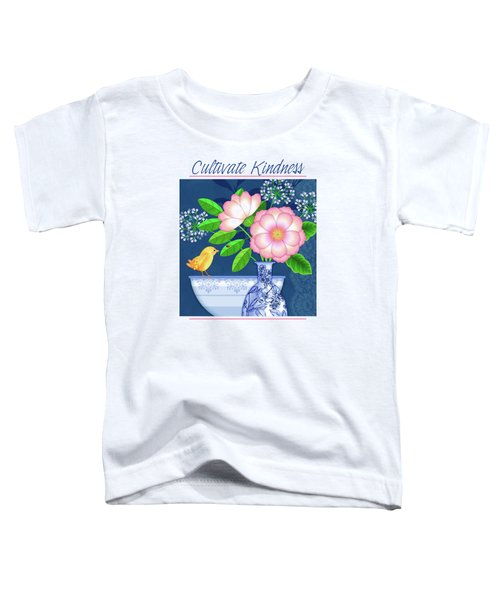 Cultivate Kindness Toddler T-Shirt