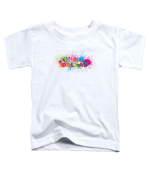 Dallas Skyline Paint Splatter Text Illustration Toddler T-Shirt by Jit Lim